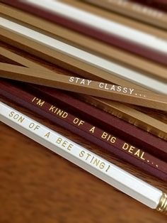 "This pencil set is a must-have for any fan of Will Ferrell or Anchorman. It contains 4 pencils each inspired by Ron Burgundy's favorite phrases: YOU WILL RECEIVE:3 - """"STAY CLASSY..."""" in Copper/Gold"