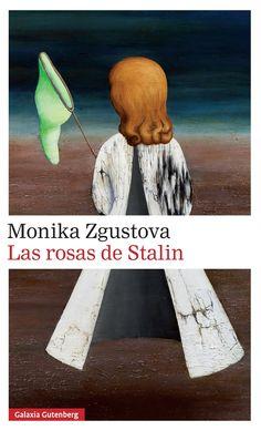 las rosas de stalin-monika zgustova-9788416495399 Book Cover Design, Book Design, Graphic Design Books, Book Covers, Wisconsin, War, World, Book Lists, Genre Labels