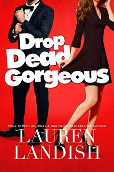 Drop Dead Gorgeous by Lauren Landish Best Books To Read, Good Books, Nice Meeting You, Cute Romance, Romance Books, Kiss Of Death, My Heart Hurts, Drop Dead Gorgeous, Book Club Books