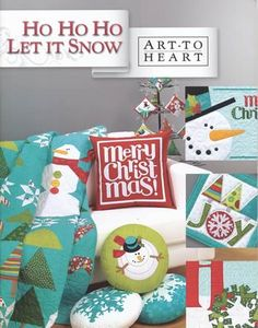 HO HO HO Let it Snow by Nancy Halvorsen, an Art to Heart Book + coordinating panel available here toO!