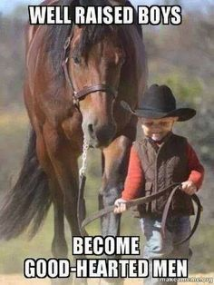 Cowboy: it's true they care for their animals more than people.