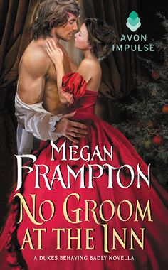 Rookie Romance: Blog Tour: No Groom at the Inn by Megan Frampton; Review + Giveaway