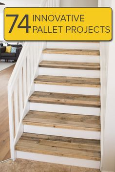 Not your typical pallet projects. use pallet wood for top of stairs.