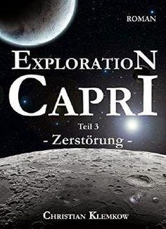 TVSC's kleine Welt: Rezension: Exploration Capri - Teil 3: Zerstörung von Christian Klemkow