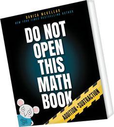 Do Not Open This Math Book Danica Mckellar, Notes To Parents, Shape Books, I Love My Son, Math Books, Basic Math, Homeschool Math, Math For Kids, Math Skills