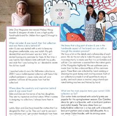 Have you seen the latest issue of Little One Magazine? Features a Q&A with Melissa Wang, our founder and designer