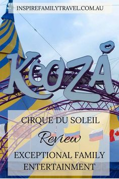 Kooza was Cirque Du Soleil's eighth tour of Australia and our second time watching a show that didn't disappoint. Inside the iconic blue and yellow big top was a fabulous show to entertain and excite the whole family. We share what you can expect with a Cirque Du Soleil performance***Things to see with kids. Click to read all about it!