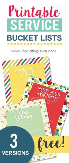 FREE printable service bucket lists to get your family in the giving spirit through the holiday season.  There are even three different designs to choose from!  So cute!  http://www.TheDatingDivas.com