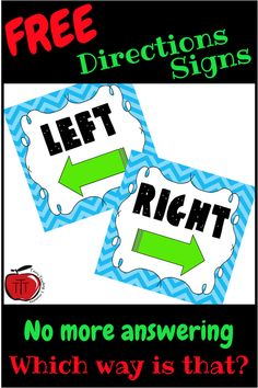 Free Left and Right Classroom Direction Signs - Classroom Freebies Classroom Routines, Classroom Signs, Classroom Labels, Classroom Posters, Classroom Organization, Classroom Decor, Classroom Management, Organizing, Teacher Freebies