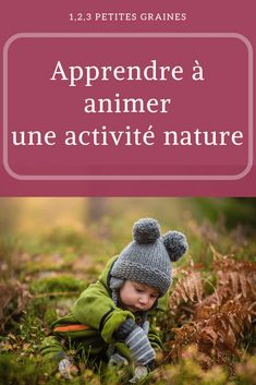 Apprendre à animer une activité nature pour les enfants Reggio, Animation, Infant Classroom, Infancy, Animation Movies, Motion Design