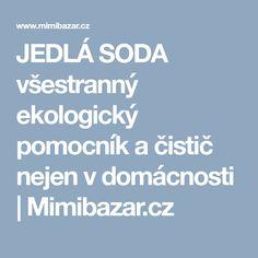 JEDLÁ SODA všestranný ekologický pomocník a čistič nejen v domácnosti | Mimibazar.cz