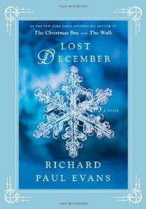 Lost December by Richard Paul Evans - wonderfully fluid reading about mistakes, redemption, hope, compassion and real love I Love Books, Good Books, My Books, This Book, Richard Paul Evans, Enough Book, Schuster, Christian Christmas, Christmas Books
