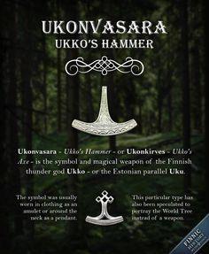 Ukonvasara - Ukko's Hammer - or Ukonkirves - Ukko's Axe - is the symbol and magical weapon of the Finnic thunder god. In Finnish mythology the thunder god is referred to with names Ukko, Äij& Finnish Tattoo, Nordic Tattoo, Esoteric Symbols, Finnish Language, Viking Life, Viking Art, Asatru, Norse Mythology, Pagan