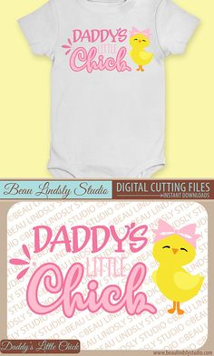 """Daddy's Little Chick SVG, Baby Chick Easter Girl SVG, Easter SVG, Daddy & Me, SVG File For Silhouette Pattern, SVG File For Cricut Projects, SVG Format File, DXF File, PNG Image File - great for clip art.  Get this darling little girl's Easter design, """"Daddy's Little Chick"""" (perfect for a onesie) and you'll have Dad smiling from ear to ear. The design features the sentiment and a cute little chick with a big pink bow. By: Beau Lindsly Studio"""