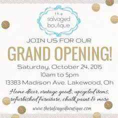 Karen and Kathy announce The Salvaged Boutique's Grand Opening event! Join us for a great day of shopping on Saturday, October 24, 2015.