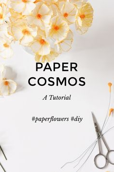 PAPER COSMOS A Tutorial #paperflowers #diy These paper Cosmos are perfect for someone new to making paper flowers. They can be made in any colours you wish You Will Need Scissors Pencil Ruler Crepe Paper 60g in Yellow, Orange, White & Green Florist Wire