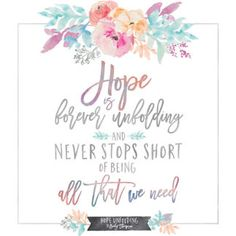 Hope.  It's what gets me through many days, when things feel too hard.  Sometimes it seems like it's the very last thing that I have to hold on to.  The kids have…