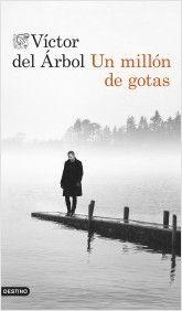 """57ª Lectura Conjunta """"Un millón de gotas"""" de Víctor del Árbol. http://www.quelibroleo.com/un-millon-de-gotas"""
