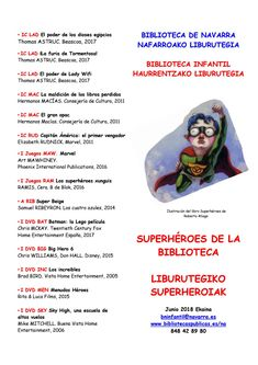 Issuu is a digital publishing platform that makes it simple to publish magazines, catalogs, newspapers, books, and more online. Easily share your publications and get them in front of Issuu's millions of monthly readers. Title: Superhéroes de la biblioteca / Liburutegiko superheroiak, Author: Biblioteca de Navarra Nafarroako Liburutegia, Name: Superhéroes de la biblioteca / Liburutegiko superheroiak, Length: 2 pages, Page: 1, Published: 2018-06-02