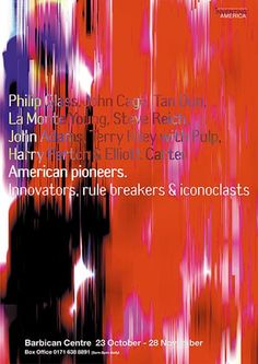 Credit: Peter Saville Studio American Pioneers, Barbican, early exercise in digital shredding reconstituted the stars and stripes to form an emotive abstract colour field' Peter Saville, Typography Poster, Graphic Design Typography, Steve Reich, Michael Bierut, Iconic Album Covers, Stefan Sagmeister, Milton Glaser, Graphic Design