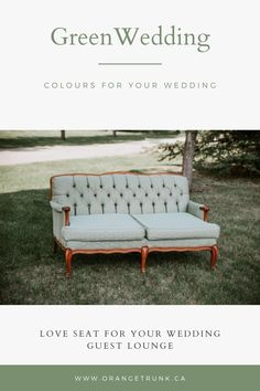 Colour Guide Series - A Green Wedding Green Colour Palette, Green Colors, Love Seat, Green Lounge, Summer Wedding Decorations, Wedding Lounge, Spring Wedding Inspiration, Spring Weddings, Green Wedding