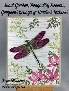 What a fun card to make using the Avant Garden from the Sale-A-Bration 2017, Dragonfly Dreams from the 2017 Occasions catalog and the Gorgeous Grunge and Timeless Texture stamp sets from the 2016-2017 Annual Catalog from Stampin' Up! This card can be used for so many occasions, birthday, get well, congratulations, thinking of you. The possibilities are endless.