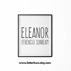 Eleanor Name Meaning Definition Printable Nursery Art, Baby Shower Gift Idea, Inspirational Art, Digital Print, Nursery Decor, Wall Decor