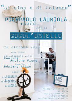 """PIERPAOLO LAURIOLA con """"la Band"""" Presenta: """"Di vino e di polvere""""  Live 26 Ottobre, Gogol'Ostello."""