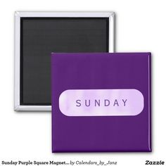 Sunday Purple Square Magnet by Janz