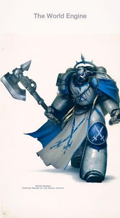 Mobile Uploads - Warhammer 40k Quotes - Artor Ahmrad Chapter Master of the Astral Knights