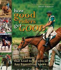 We have the How Good Riders Get Good: Daily Choices that Lead to Success in Any Equestrian Sport you need at Bit of Britain. See why top riders since 1987 have trusted Bit of Britain for all their horse tack, equestrian clothing, horse blankets an Equestrian Boots, Equestrian Outfits, Equestrian Fashion, Equestrian Style, Horse Fashion, Horse Books, English Riding, Hunter Jumper, Show Jumping