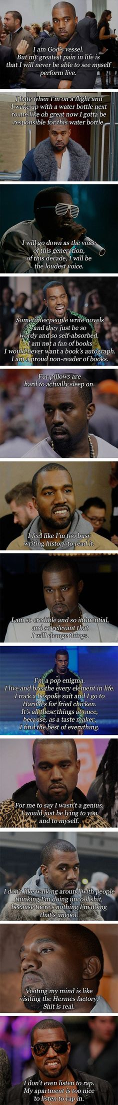 Kanye Quotes - Only Kanye can be this big of a douche. Funny Celebrity Picture Dailyhaha is your daily dose of laughs!