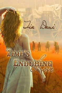 Western Romance--Time's Enduring Love by Tia Dani Paranormal Romance, Romance Novels, Good Books, My Books, Becoming A Doctor, Love Time, A Hundred Years, I Dare You, Library Card