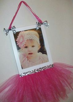 Tutu picture frame! Super cute and easy!