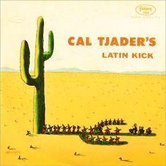 Cal Tjader - 1957 - Cal Tjader´s Latin Kick (Fantasy)
