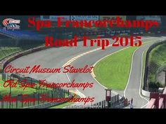 Spa-Francorchamps - Road Trip 2015 - YouTube