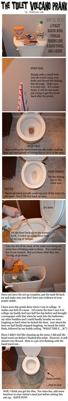 Toilet Volcano Prank. haha This could get seriously messy.