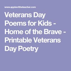 Veterans Day Poems for Kids - Home of the Brave - Printable Veterans Day Poetry