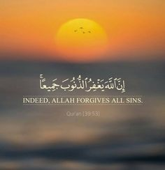 Alhamdulillah~ indeed Allah forgive all sins Beautiful Quran Quotes, Quran Quotes Inspirational, Islamic Love Quotes, Islamic Quotes Forgiveness, Hadith Quotes, Allah Quotes, Muslim Quotes, Hindi Quotes, Wisdom Quotes