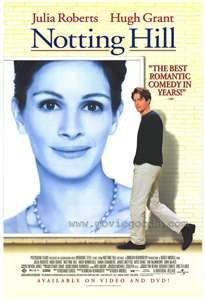 Notting Hill (1999) The life of a simple bookshop owner changes when he meets the most famous film star in the world. ♥