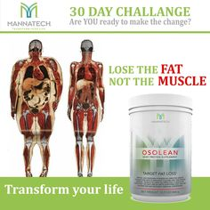 #mannatech #osolean 30 Day Challange, Wellness Industry, Get Lean, Fat, Protein Supplements, You Loose, Transform Your Life, Loose Weight, Health