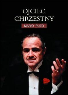 """Mario Puzo, """"Ojciec chrzestny"""", przeł. Bronisław Zieliński, Albatros, Warszawa 2013. 478 stron"""