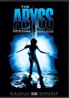 The Abyss (1989)  A civilian diving team are enlisted to search for a lost nuclear submarine and face danger while encountering an alien aquatic species.  Ed Harris, Mary Elizabeth Mastrantionio