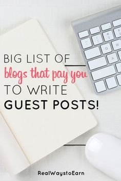 Here is a big list of blogs that accept guest posts, and will pay you to write for them!