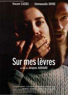 Sur mes lèvres, de Jacques Audiard.                                                                                                                                                                                 Plus