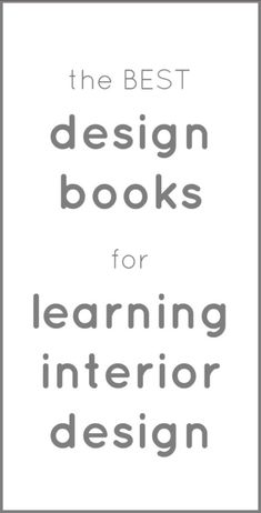 The Best Design Books For Learning Interior Design