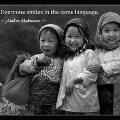Everyone smiles in the same language https://www.facebook.com/Smiling.Effect/posts/705612882787336 ツ #SmilingEffect #quote #smile #Team #Children