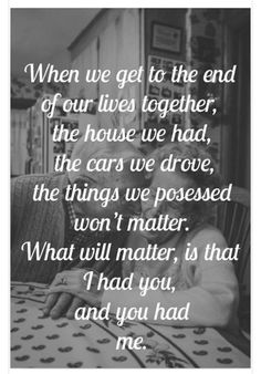 When we get to the end of our lives...