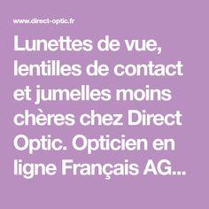 ab049e7bbcb58b Lunettes de vue, lentilles de contact et jumelles moins chères chez Direct  Optic. Opticien