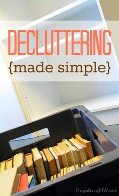 Decluttering Made Simple: Easy ways to organize your home